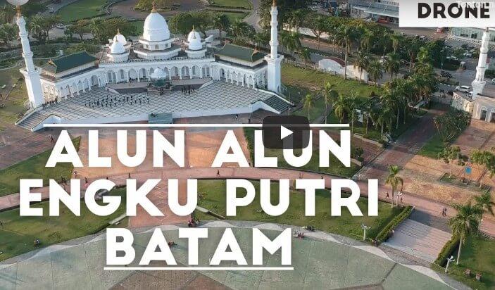 Video Drone Alun-Alun Engku Putri Batam Centre