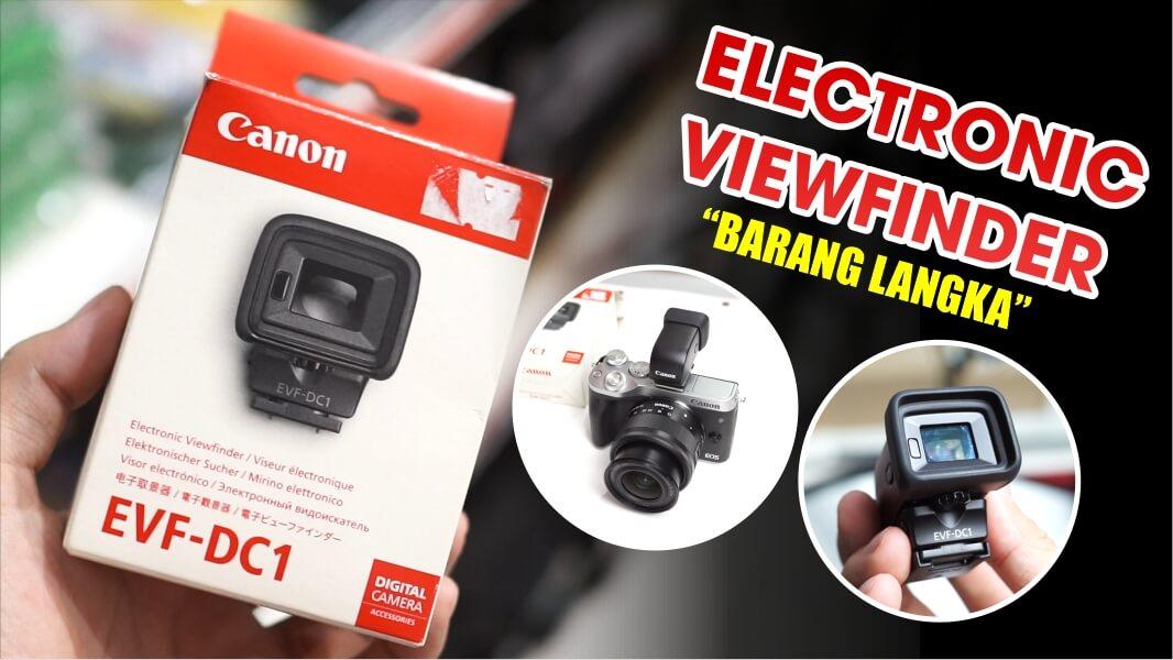 View Finder Kamera Mirrorless Canon Indonesia
