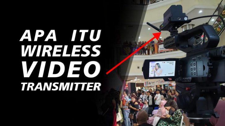 Fungsi Wireless Video Transmitter