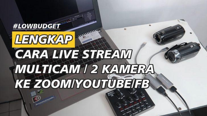 Cara Menggunakan Dua Kamera Untuk Live Streaming Zoom Meeting Youtube