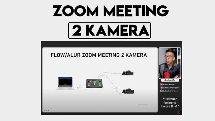 Cara Menggunakan 2 Kamera di Zoom Meeting