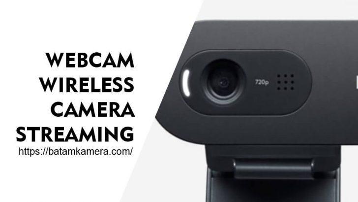 Webcam Wireless Untuk Live Streaming Indonesia